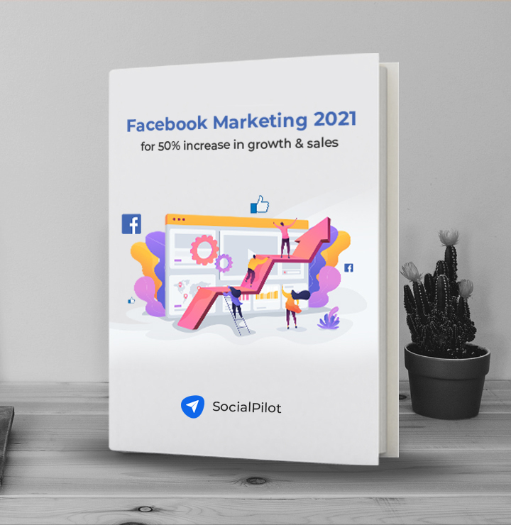 Facebook Marketing 2021 for 50% increase in growth & sales
