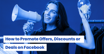 How to Promote Offers, Discounts or Deals on Facebook