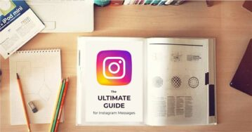The Ultimate Guide For Instagram Messages