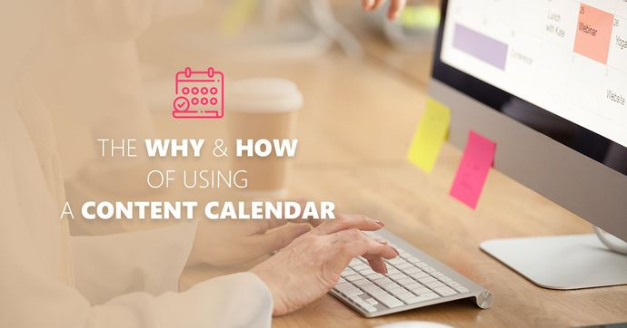 Why you should be using content calendar