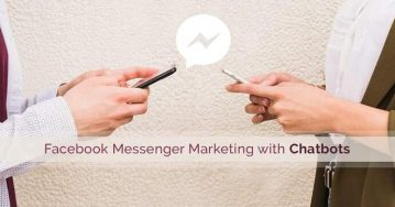 How to Use Facebook Messenger Chatbots in Your Digital Marketing Mix