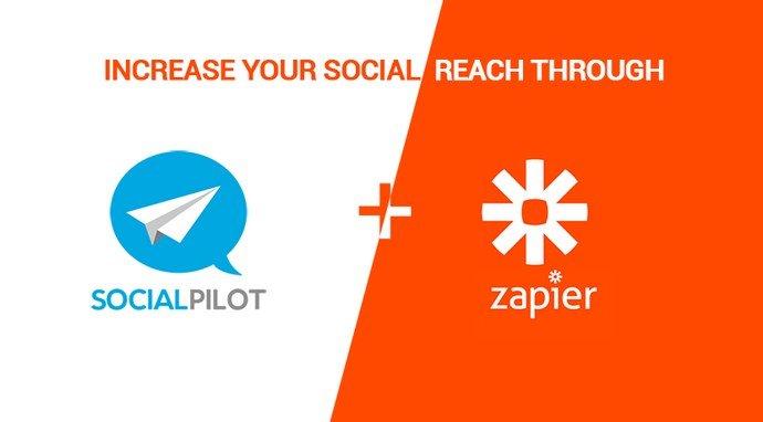 Increase Your Social Reach through SocialPilot and Zapier Integration