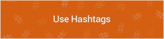 Use Hashtags Creatively